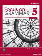 Focus on Grammar 5 Workbook