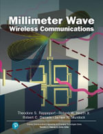 Millimeter Wave Wireless Communications : Systems and Circuits - Robert C. Daniels