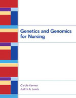 Genetics and Genomics for Nursing - Carole Kenner