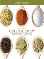College Study : The Essential Ingredients - Sally A. Lipsky