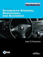 Automotive Steering, Suspension, and Alignment : Electrical and Electronic Systems (A-6) - James D. Halderman
