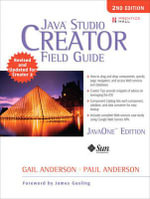 Java Studio Creator : Field Guide - Gail Anderson