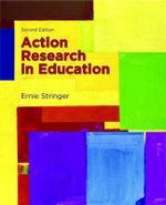 Action Research in Education - Ernie Stringer