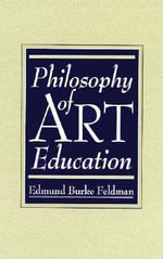 Philosophy of Art Education : French Revolution, 1790-1794 v. VIII - Edmund Burke Feldman