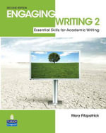 Engaging Writing 2 with ProofWriter : Essential Skills for Academic Writing - Mary Fitzpatrick