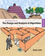 Introduction to the Design and Analysis of Algorithms : 3rd Edition - Anany Levitin