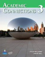 Academic Connections 3 with MyAcademicConnectionsLab - David A. Hill