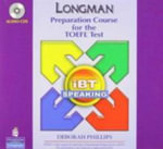 Longman Preparation Course for the TOEFL Test : IBT 2.0 Speaking - Deborah Phillips