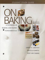 Study Guide for on Baking : A Textbook of Baking and Pastry Fundamentals - Sarah R. Labensky