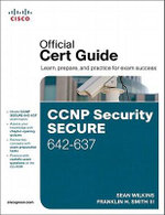 CCNP Security Secure 642-637 Official Cert Guide - Sean Wilkins