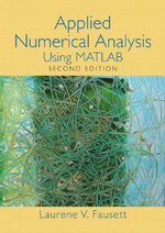 Applied Numerical Analysis : Using Matlab - L. V. Fausett