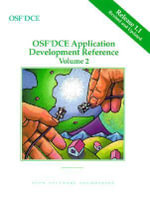OSF DCE Application Development Reference : v. 2 - Open Software Foundation
