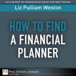 How to Find a Financial Planner - Liz Pulliam Weston