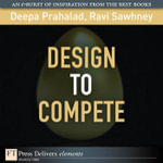 Design to Compete - Deepa Prahalad