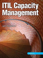 ITIL Capacity Management - Larry Klosterboer
