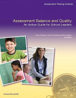 Assessment Balance and Quality 10 Pack :  Action GD 10-Pk - Stiggins