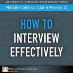 How to Interview Effectively - Natalie Canavor