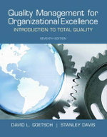 Quality Management for Organizational Excellence : Introduction to Total Quality - David L. Goetsch