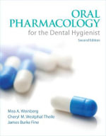 Oral Pharmacology for the Dental Hygienist - Mea A. Weinberg