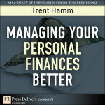 Managing Your Personal Finances Better - Trent Hamm