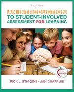 An Introduction to Student-Involved Assessment for Learning - Rick Stiggins