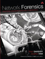 Network Forensics : Tracking Hackers Through Cyberspace - Sherri Davidoff