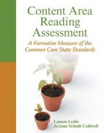 Content Area Reading Assessment : A Formative Measure of the Common Core State Standards - Lauren Leslie