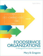 Food Service Organizations : A Managerial and Systems Approach - Mary B. Gregoire