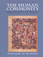 A History of the Human Community Combined - William H. McNeill