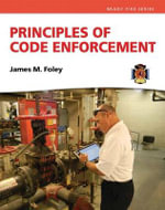Principles of Code Enforcement : Brady Fire - James M. Foley