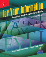 For Your Information 2 : Reading and Vocabulary Skills - Karen Louise Blanchard