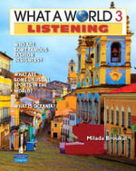 What a World Listening 3 : Amazing Stories from Around the Globe (student Book and Classroom Audio CD) - Milada Broukal