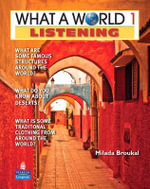 What a World Listening 1 : Amazing Stories from Around the Globe (student Book and Classroom Audio CD) - Milada Broukal
