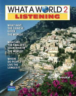 What a World Listening 2 : Amazing Stories from Around the Globe (student Book and Classroom Audio CD) - Milada Broukal