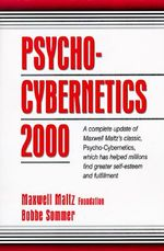 Psycho-cybernetics 2000 - Maxwell Maltz