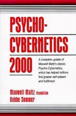 Psycho-cybernetics 2000 - Maxwell Maltz