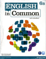 English in Common 6B Split : Student Book with ActiveBook and Workbook and MyEnglishLab - Maria Victoria Saumell