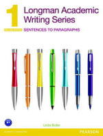 Longman Academic Writing Series 1 : Sentences to Paragraphs - Linda Butler