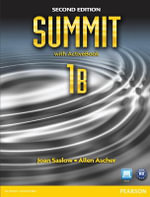 Summit 1B Split : Student Book with ActiveBook and Workbook - Joan M. Saslow