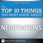 Top 10 Things You Must Know About Negotiations, The - Leigh Thompson