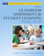 Classroom Assessment for Student Learning : Doing It Right - Using It Well - Jan Chappuis