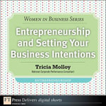 Entrepreneurship and Setting Your Business Intentions - Tricia Molloy