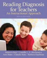 Reading Diagnosis for Teachers : An Instructional Approach - Rebecca Barr