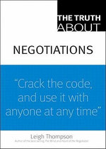 Truth About Negotiations, The - Leigh L. Thompson