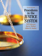 Procedures in the Justice System - Cliff Roberson