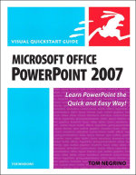 Microsoft Office PowerPoint 2007 for Windows : Visual QuickStart Guide - Tom Negrino