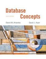 Database Concepts : United States Edition - David M. Kroenke