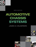 Automotive Chassis : Everything You Need to Plan and Complete the Journ... - James D. Halderman