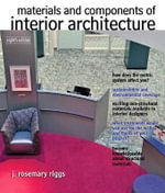 Materials and Components of Interior Architecture : The Code-breakers of Station X - J.Rosemary Riggs