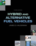 Hybrid and Alternative Fuel Vehicles : Principles, Diagnosis, and Service - James D. Halderman